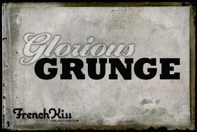 Glorious Grunge Collection